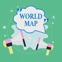 Text Sign Showing World Map. B...
