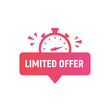 Limited Offer Logo, Sticker, Button Design. Last Minute Offer Sticker Template For Social Media. Trendy Modern Design With Stopwatch Or Clock Icon. Vector Illustration