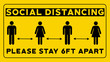 Social Distancing Please Stay 6ft Apart Yellow Sign