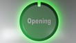 A green circle icon with the write OPENING and a rotating cursor light - 3D rendering video clip