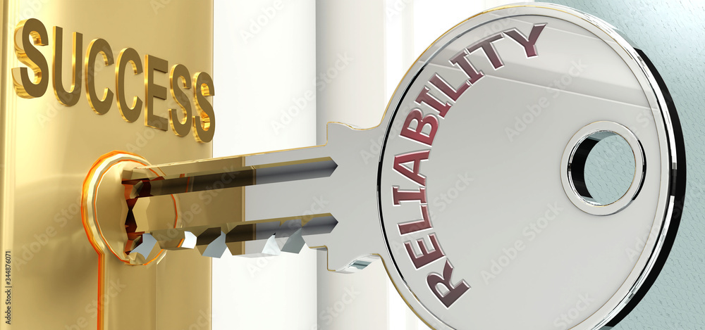 Fototapeta Reliability and success - pictured as word Reliability on a key, to symbolize that Reliability helps achieving success and prosperity in life and business, 3d illustration