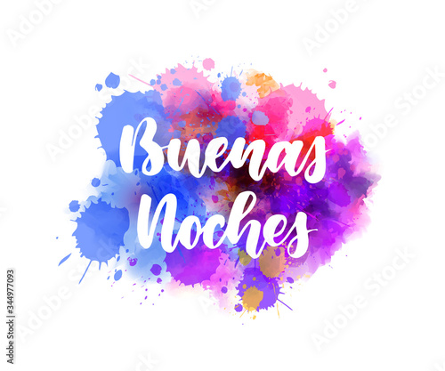 Fotomural Buenas noches (Good night in Spanish) - handwritten modern calligraphy lettering on abstract watercolor painted splash background