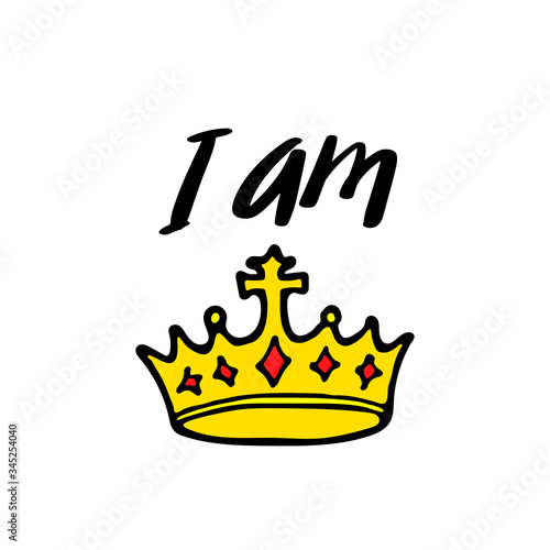 Fotografie, Tablou I am queen lettering with crown in simple doodle style