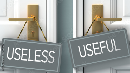 Fotografía useful or useless as a choice in life - pictured as words useless, useful on doo