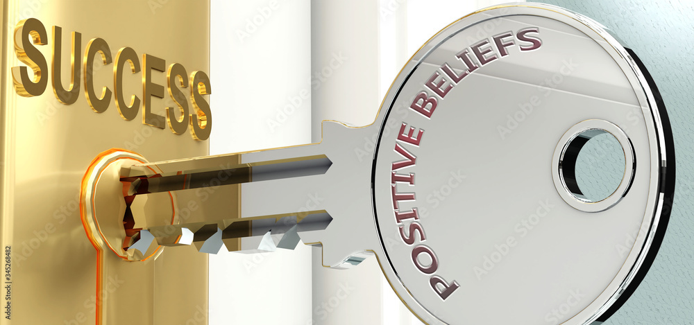 Fototapeta Positive beliefs and success - pictured as word Positive beliefs on a key, to symbolize that Positive beliefs helps achieving success and prosperity in life and business, 3d illustration