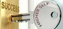 Higher Self And Success - Pictured As Word Higher Self On A Key, To Symbolize That Higher Self Helps Achieving Success And Prosperity In Life And Business, 3d Illustration