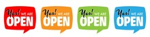 Yes ! We Are Open