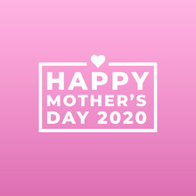 Happy Mother's Day 2020  Moder...