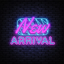 New Arrival Neon Sign Vector. New Collection Design Template Neon Sign, Light Banner, Nightly Bright Advertising, Light Inscription. Vector Illustration