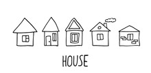 Hand Drawn Doodle House. Black...