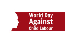 World Day Against Child Labor ...
