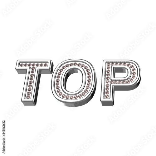 Silver word TOP. Word inlaid with diamonds. 3D illustration. Tapéta, Fotótapéta