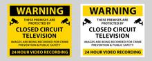 Warning Surveillance Camera Sign, CCTV Camera Surveillance Sign Vector