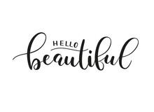 Hello Beautiful. Handwritten P...