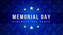 Memorial Day - Remember And Ho...