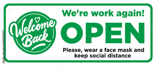 Fototapeta Open sign on the front door - welcome back! We are working again. Keep social distance and use face mask. Vector obraz