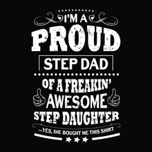 I'm A Proud Step Dad Awesome S...