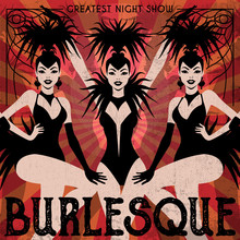 Burlesque Show Poster Invitation. Vector Illustration In Vintage Art Deco Style Of Dancing Cabaret Girls.