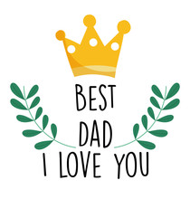 Happy Fathers Day, Gold Crown ...