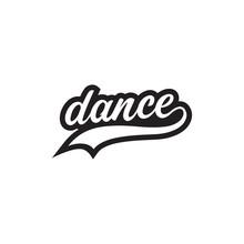 Dance Lettering Decorative Des...