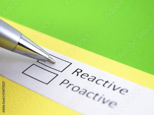 Photo Reactive or Proactive? Reactive.