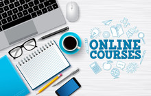 Online Courses E-learning Vector Background. Online Courses Text In White Desk With Laptop Computer And School Elements For Digital Home Studying Through Internet. Vector Illustration.