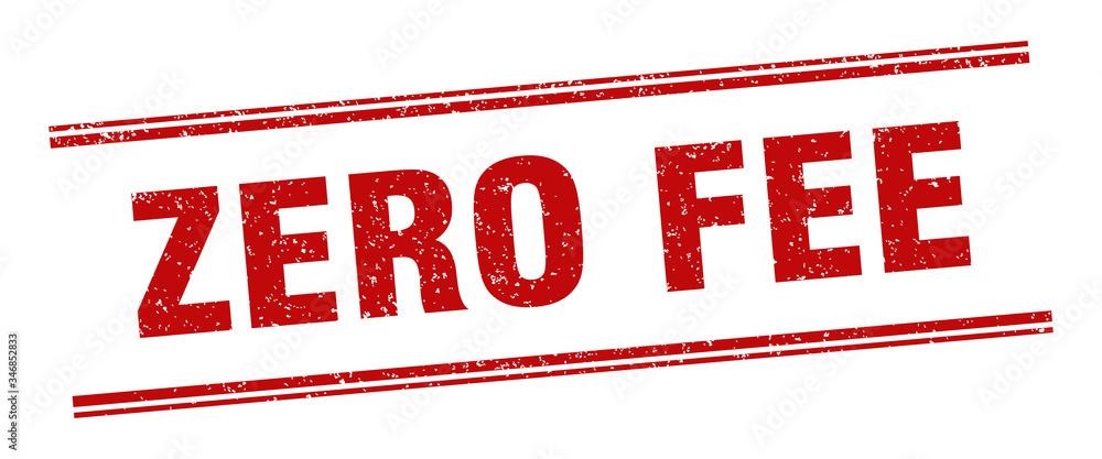 Fototapeta zero fee stamp. zero fee label. square grunge sign