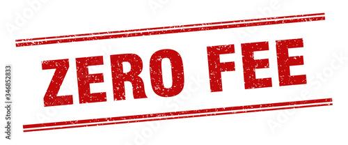 Fotomural zero fee stamp. zero fee label. square grunge sign