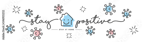Foto Stay positive stay at home Coronavirus prevention handwritten line design colorf