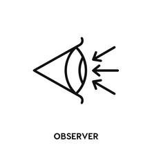 Observer Icon Vector. Observer...