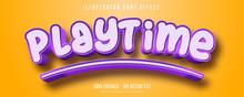 Playtime Text, 3d Purple Editable Font Effect