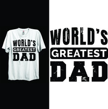 Worlds Greatest Dad Typography...