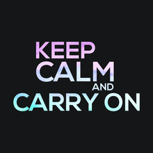 Keep Calm And Carry On, Motiva...