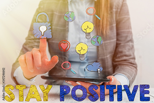 Conceptual hand writing showing Stay Positive Wallpaper Mural