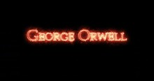 George Orwell Written With Fire. Loop