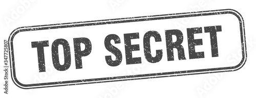 Photo top secret stamp. top secret square grunge sign. label