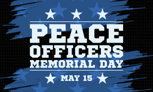 Peace Officers Memorial Day. C...