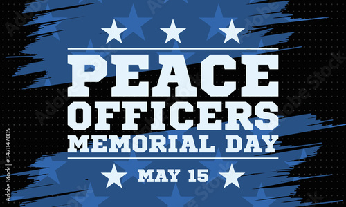 Fototapeta Peace Officers Memorial Day. Celebrated in May 15 in the United States. In honor of the police. Part of National Police Week. Background, poster, card, banner design.  obraz
