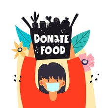 Donate Food. Girl Holds A Box Of Food.  Hand Drawing Lettering,decorative Elements. Colorful Vector Illustration, Flat Style. Design For Card, Print, Poster, Cover.