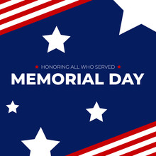 Memorial Day - Honoring All Wh...