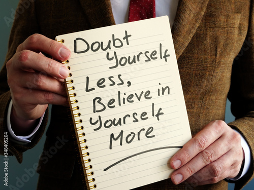 Motivation quote Doubt yourself less, believe in yourself more. Wallpaper Mural