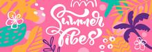 Summer Vibes Web Banner. Beaut...