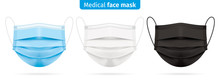 Vector Set Of Medical Face Masks In Blue, White And Black Colors. Corona Virus Protection Surgical Respirator Masks Isolated On White. Disease And Pollution Protective Mask For Personal Health Safety.