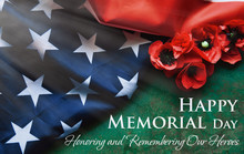 Happy Memorial Day Remember And Honor Text Background - National Holiday, American Flag And A Poppy Flowers