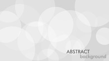 Abstract Background With Gray Circle. White And Grey Abstract Modern Transparency Circle Presentation Background. Vector Circles Template Vector Design. Object Web Design. Round Shape. Minimal Poster.