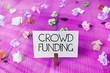 Leinwandbild Motiv Text sign showing Crowd Funding. Business photo showcasing Fundraising Kickstarter Startup Pledge Platform Donations