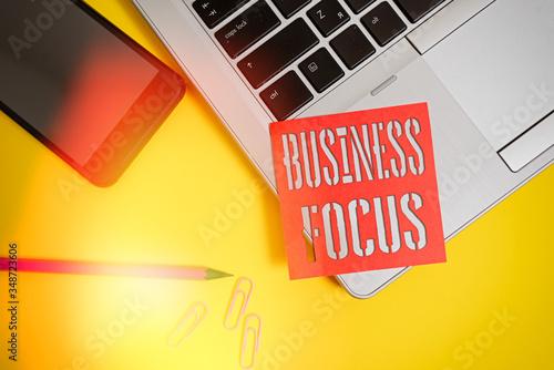 Valokuvatapetti Text sign showing Business Focus