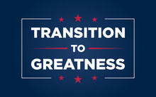 American Theme Banner 'Transition For Greatness' For Re-opening Businesses Campaign.