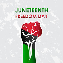 Juneteenth Freedom Day With Ri...