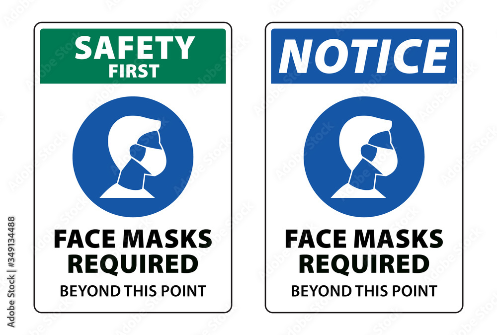 Fototapeta safety first face masks required to stop coronavirus (COVID-19), mask required safey sign vector label